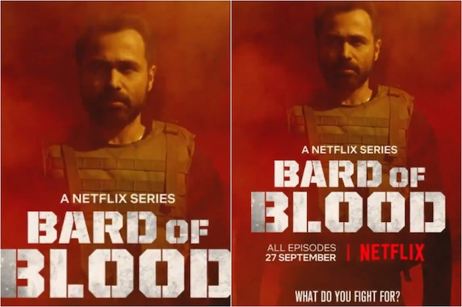 Bard of Blood Netflix 17 July 2019