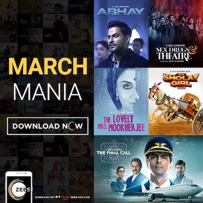 ZEE5 kicks off March Mania with a line up of New Originals for its Global markets