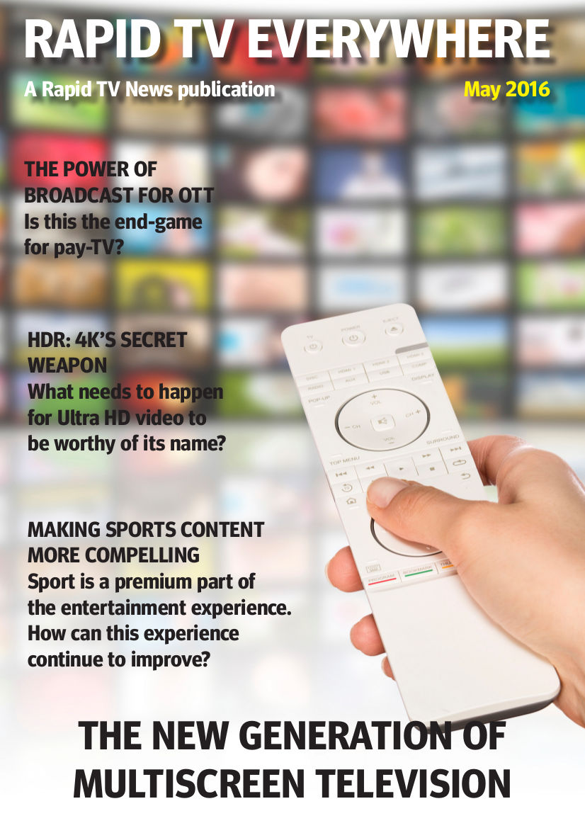 Rapid TV Everywhere - May 2016