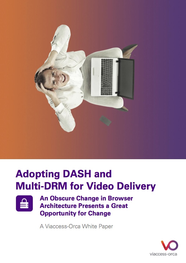 Adopting DASH and Multi-DRM for Video Delivery
