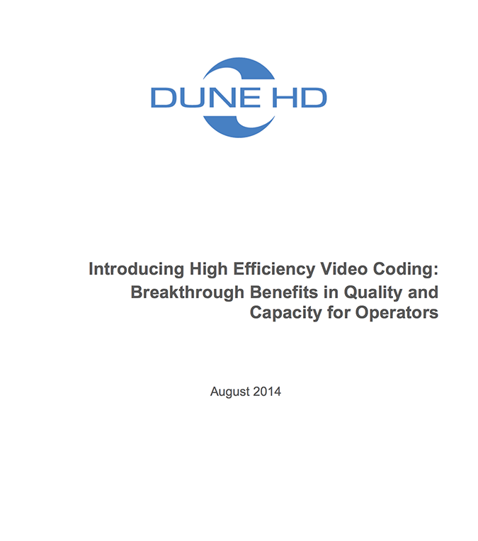 Introducing High Efficiency Video Coding: Breakthrough Benefits in Quality and Capacity for Operators