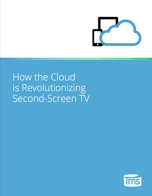 How the Cloud is Revolutionizing Second-Screen TV